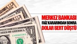 Merkez Bankası faiz kararından sonra dolar sert düştü