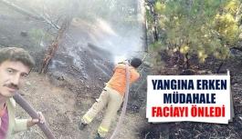Yangına erken müdahale faciayı önledi