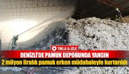 Denizli'de pamuk deposunda yangın