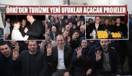 Örki'den turizme yeni ufuklar açacak projeler