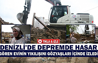 Denizli'de depremde hasar gören evinin yıkılışını gözyaşları içinde izledi