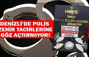 Denizli'de polis zehir tacirlerine göz açtırmıyor!