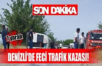 Denizli'de feci trafik kazası!  7 yaralı