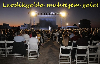 Laodikya'da muhteşem gala!