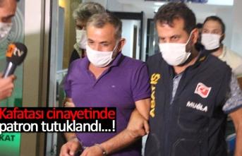 Kafatası cinayetinde patron tutuklandı!