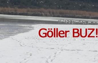 Göller buz tuttu!