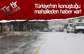 Türkiye'nin konuştuğu mahalleden haber var!