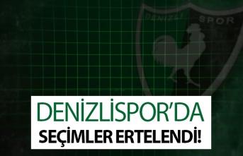 Denizlispor'da seçimler ertelendi