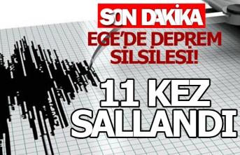 Ege'de deprem silsilesi