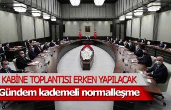 Kabine toplantısı öne çekildi.