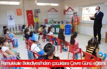 Pamukkale Belediyesi'nden çocuklara Çevre Günü eğitimi