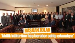 Başkan Zolan: ''Ahilik kültürüne...