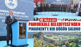 Pamukkale Belediyesi'nden Pınarkent'e...