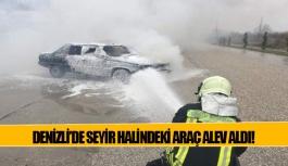 Denizli'de seyir halindeki araç alev...