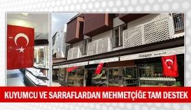 Kuyumcu ve sarraflardan Mehmetçiğe tam destek
