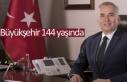Büyükşehir 144 yaşında