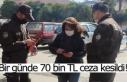 Bir günde 70 bin TL ceza kesildi