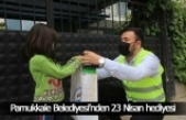 Pamukkale Belediyesi'nden çocuklara 23 Nisan hediyesi