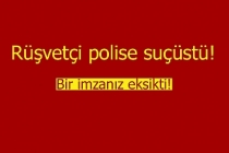 Rüşvetçi polise suçüstü!