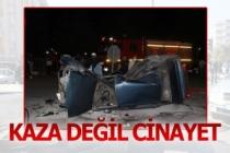 Cinayet gibi kazada gerçekleri polis ortaya çıkardı