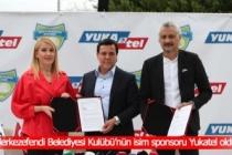 Merkezefendi Belediyesi Kulübü'nün isim sponsoru Yukatel oldu