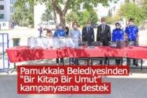 """Pamukkale Belediyesinden """"Bir Kitap Bir Umut"""" kampanyasına destek"""