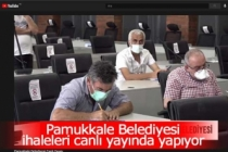 Pamukkale Belediyesi ihaleleri canlı yayında yapıyor