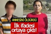 Annesini 15 yerinden bıçaklayan gencin ilk ifadesi ortaya çıktı!