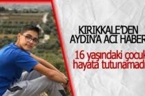 Kırıkkale'den Aydın'a acı haber!
