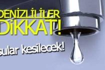 Denizli'de 2 mahallede su kesintisi