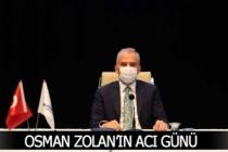 Osman Zolan'ın acı günü