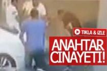 Anahtar cinayetinin görüntüleri ortaya çıktı! (GÖRÜNTÜLÜ)
