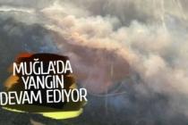 Muğla'daki yangın 12 saattir devam ediyor!