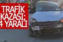 Trafik kazasında 1'i yaya 4 kişi yaralandı