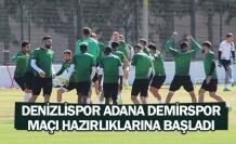 Denizlispor Adana Demirspor maçı hazırlıklarına başladı