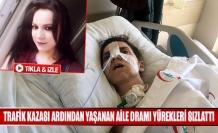 Trafik kazası ardından yaşanan aile dramı yürekleri sızlattı