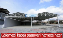 Gölemezli kapalı pazaryeri hizmete hazır