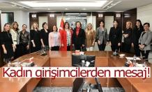 Kadın girişimcilerden mesaj!