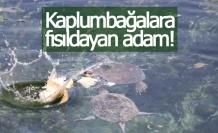 Kaplumbağalara fısıldayan adam!
