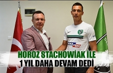Horoz Stachowiak ile 1 yıl daha devam dedi