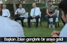 Başkan Zolan gençlerle bir araya geldi