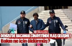 Denizli'de bacanak cinayetinde flaş gelişme!