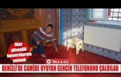 Denizli'de camide uyuyan gencin telefonunu çaldılar