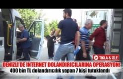Denizli'de internet dolandırıcılarına operasyon!
