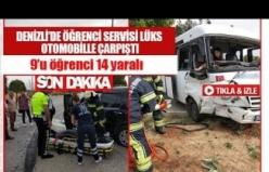 Denizli'de öğrenci servisi lüks otomobille çarpıştı  9'u öğrenci 14 yaralı
