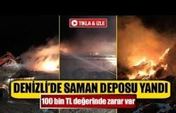 Denizli'de saman deposu yandı