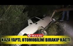 Kaza yaptı, otomobilini bırakıp kaçtı