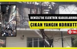 Denizli'de elektrik kablolarından çıkan yangın korkuttu
