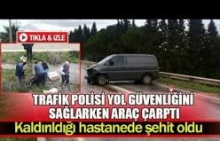 Trafik polisi yol güvenliğini sağlarken araç çarptı