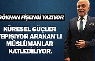KÜRESEL GÜÇLER TEPİŞİYOR ARAKAN'LI MÜSLÜMANLAR...
